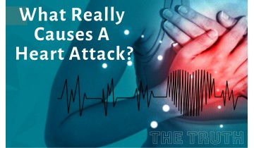 What Really Causes A Heart Attack?